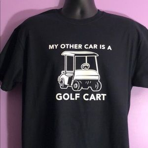 Boutique T-shirt My Other Car Is A Golf Cart